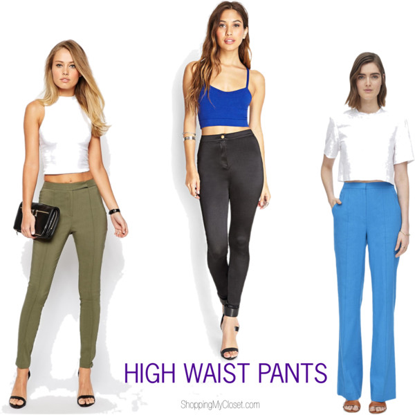 High waist pants picks @ www.shoppingmycloset.com