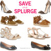Save or splurge: shoe edition | see all the picks at www.shoppingmycloset.com