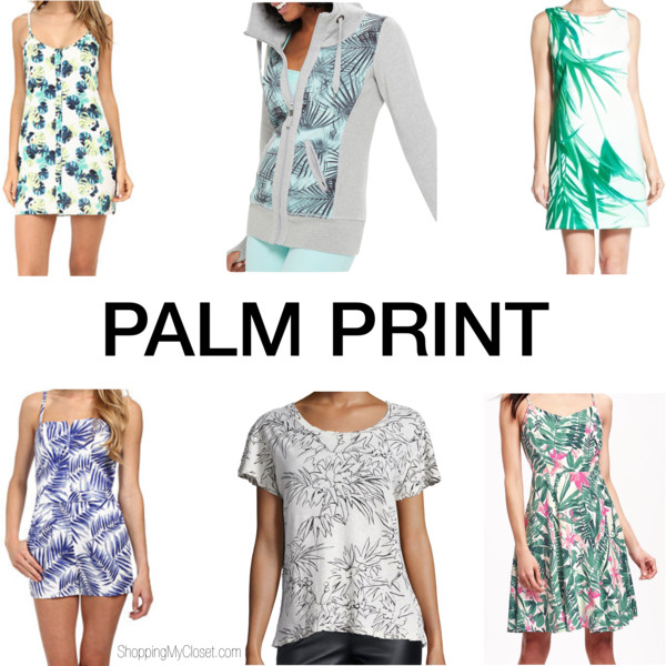 Style: palm print | see all the picks at www.shoppingmycloset.com