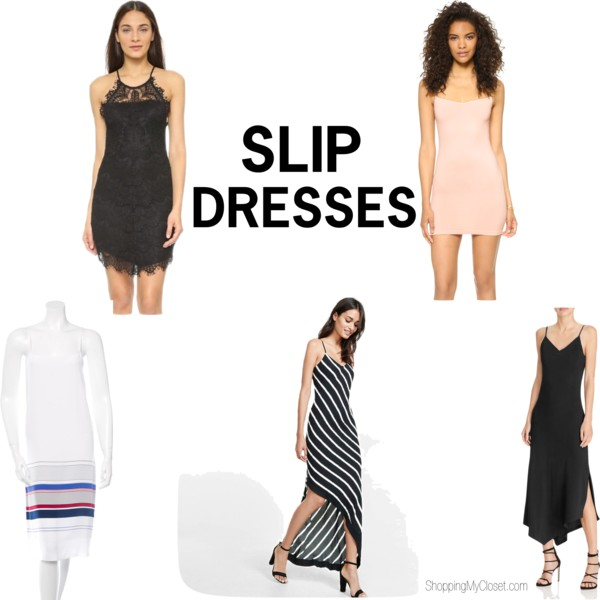 Style: slip dresses | see all the picks and styling ideas at www.shoppingmycloset.com