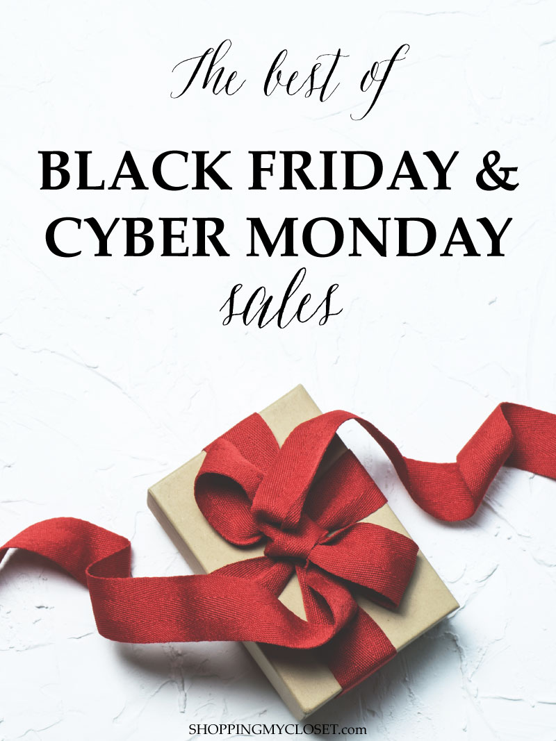 The best of Black Friday & Cyber Monday sales | see all the details on www.shoppingmycloset.com