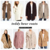 Teddy bear coats | see all the picks at www.shoppingmycloset.com